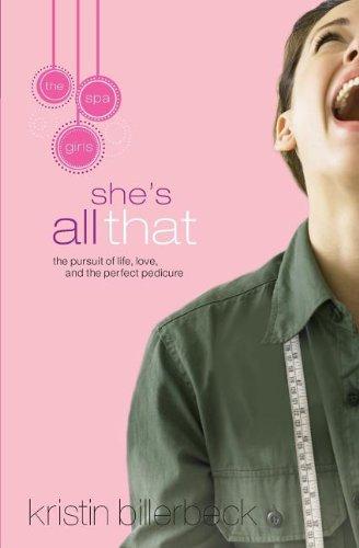 She's All That (Spa Girls): Billerbeck, Kristin