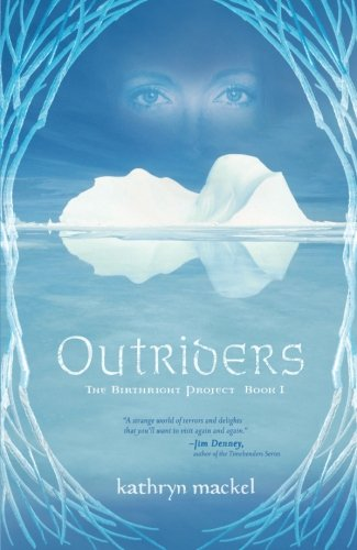 9781595544032: Outriders (The Birthright Project, Book 1)
