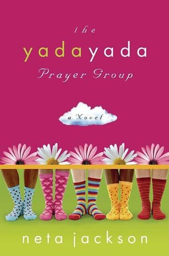 9781595544223: The Yada Yada Prayer Group (The Yada Yada Prayer Group, Book 1)