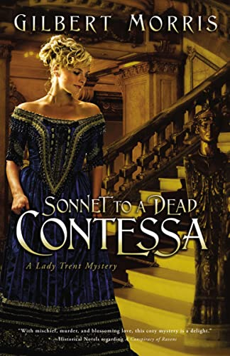 9781595544278: Sonnet to a Dead Contessa (Lady Trent Mystery Series #3)