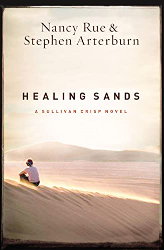 9781595544285: Healing Sands (A Sullivan Crisp Novel)