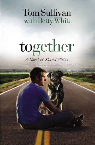 9781595544568: Together: A Story of Shared Vision