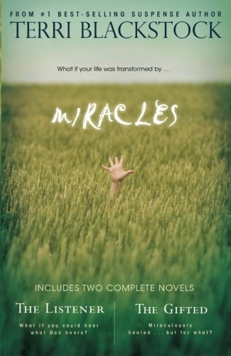 MIRACLES - THE LISTENER & THE GIFTED 2-IN-1: Blackstock, Terri