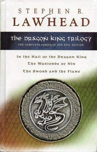 9781595545183: The Dragon King Trilogy (In the Hall of the Dragon King, The Warlords of Nin, The Sword and the Flame)
