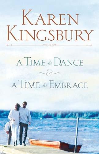 9781595545213: A Time to Dance/A Time to Embrace (A Time to Dance Series 1-2) (Women of Faith Fiction)