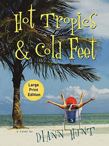 9781595545558: Hot Tropics & Cold Feet