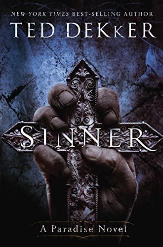 9781595545787: Sinner: A Paradise Novel (The Books of History Chronicles) (The Books of History Chronicles: The Paradise Books)