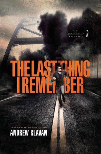 The Last Thing I Remember (The Homelanders): Andrew Klavan