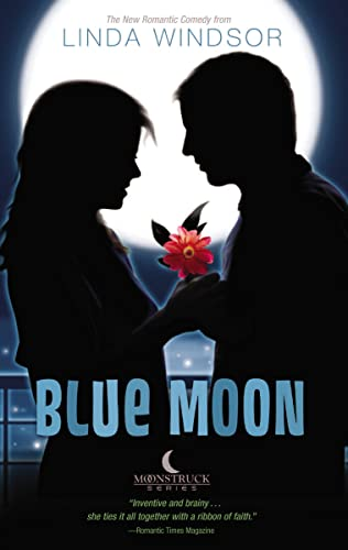 9781595545893: Blue Moon (Moonstruck)