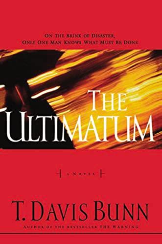 The Ultimatum (The Reluctant Prophet Series #2): Davis Bunn