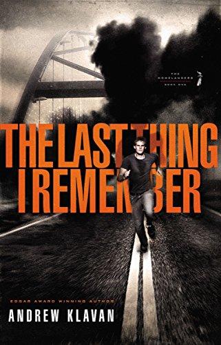 The Last Thing I Remember (Homelanders, Book: Andrew Klavan