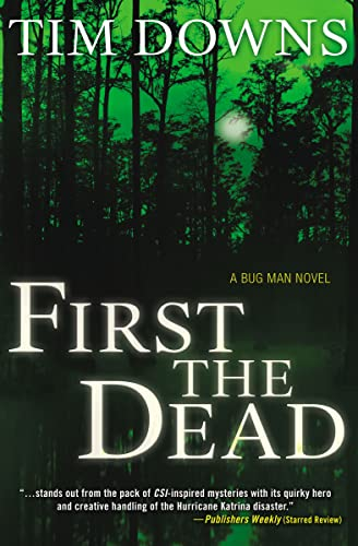 9781595546128: First the Dead (Bug Man Series #3)