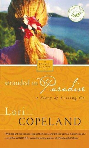 9781595546173: Stranded in Paradise (Women of Faith Fiction)