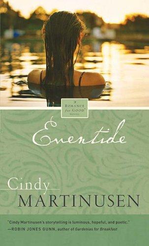Eventide (Romance for Good): Martinusen, Cindy McCormick