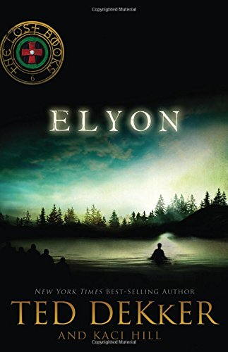 9781595546845: Elyon (The Lost Books #6)