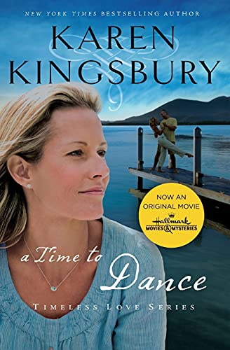 9781595546883: A Time to Dance (Timeless Love Series)