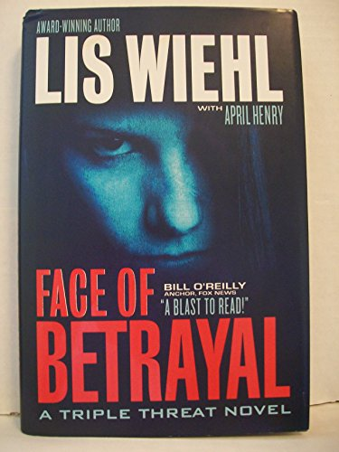 9781595547057: Face Of Betrayal - A Triple Threat Novel