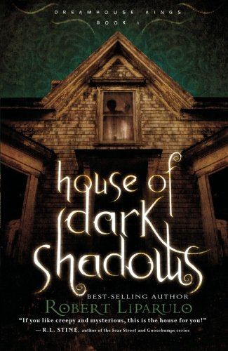 9781595547279: House of Dark Shadows (Dreamhouse Kings)