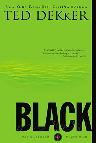 9781595547309: Black: The Birth of Evil (The Circle Series)