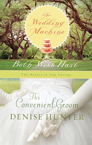 9781595547491: The Wedding Machine / The Convenient Groom