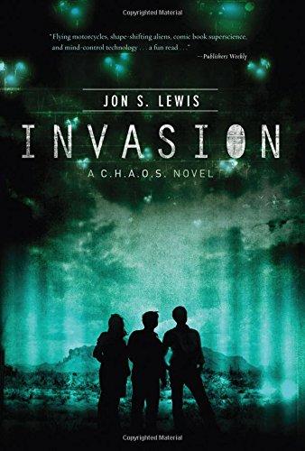Invasion (C.H.A.O.S. Novel) - Lewis, J. S.