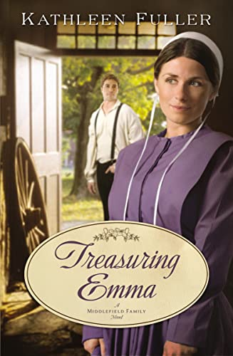 Treasuring Emma (A Middlefield Family Novel) (1595547754) by Kathleen Fuller