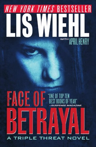 9781595548177: Face of Betrayal (Triple Threat Series #1)