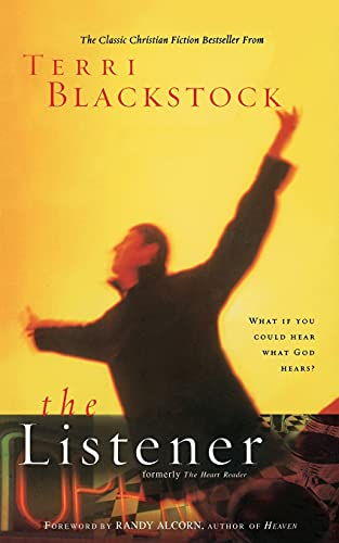9781595548320: The Listener: What if you could hear what God hears?