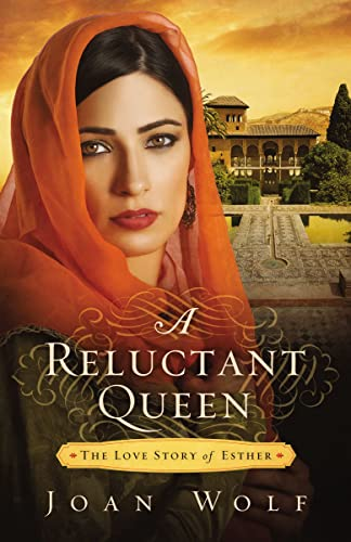 A Reluctant Queen: The Love Story of Esther (Paperback)