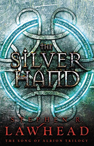 9781595548917: The Silver Hand (Song of Albion)