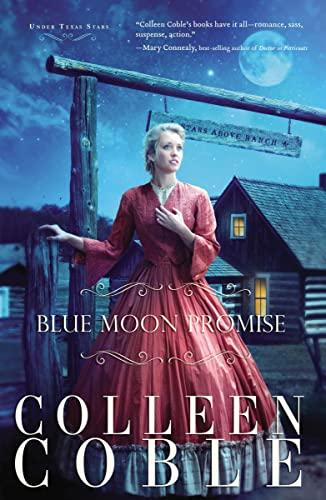 9781595549150: Blue Moon Promise (Under Texas Stars)
