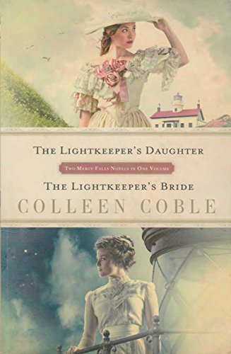 The Lightkeeper's Daughter / The Lightkeeper's Bride (Mercy F