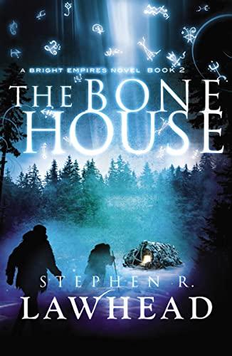 9781595549365: The Bone House (Bright Empires)