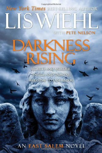 Darkness Rising (East Salem Trilogy): Wiehl, Lis