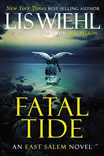 9781595549464: Fatal Tide (East Salem Trilogy)