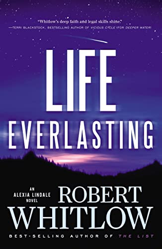 9781595549624: Life Everlasting (Alexia Lindale Novel)