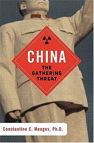 9781595550057: China: The Gathering Threat