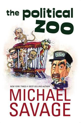 The Political Zoo (9781595550422) by Michael Savage