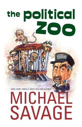 9781595550729: The Political Zoo