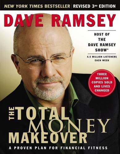 The Total Money Makeover: A Proven Plan for Financial Fitness (159555078X) by Dave Ramsey