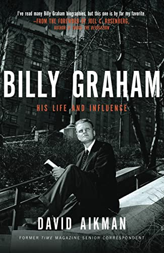 9781595551047: Billy Graham: His Life and Influence