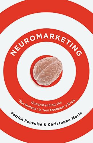 "9781595551351: Neuromarketing: Understanding the ""Buy Button"" in Your Customer's Brain"