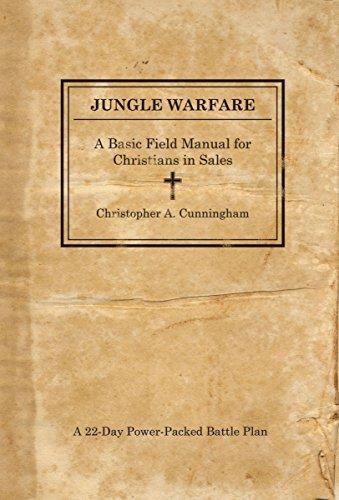 Jungle Warfare: A Basic Field Manual for: Cunningham, Christopher A.