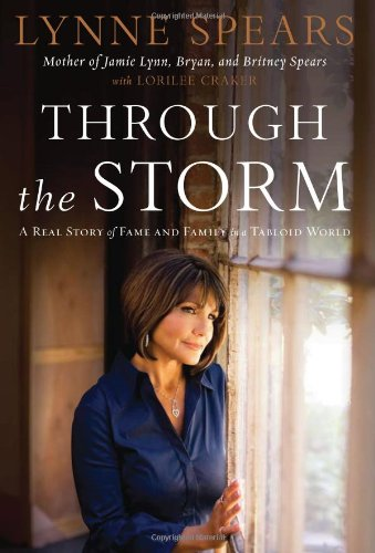 9781595551566: Through the Storm: A Real Story of Fame and Family in a Tabloid World