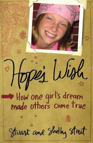 Hope's Wish: How One Girl's Dream Made: Stout, Shelby