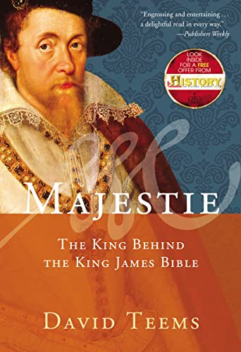 9781595552204: Majestie: The King Behind the King James Bible