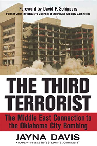 9781595552365: The Third Terrorist: The Middle East Connection to the Oklahoma City Bombing