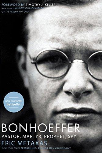9781595552464: Bonhoeffer: Pastor, Martyr, Prophet, Spy