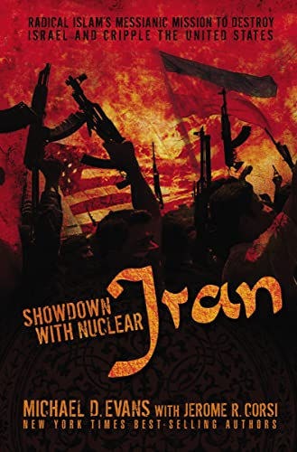 9781595552884: Showdown with Nuclear Iran: Radical Islam's Messianic Mission to Destroy Israel and Cripple the United States