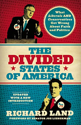 9781595553522: The Divided States of America: What Liberals and Conservatives Get Wrong about Faith and Politics